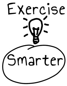 exercise smarter